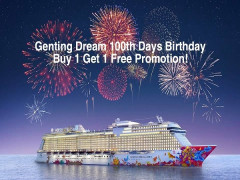 Genting Dream 100th Days Birthday Buy 1 Get 1 Free Promotion