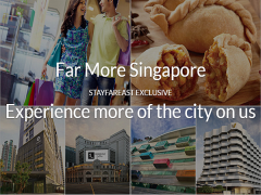 Experience More of Singapore with Far East Hospitality