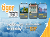 Say Goodbye Work, Hello Holiday with Tigerair's Month-End Deals
