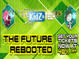 The Future Rebooted | Get your KidZania Kuala Lumpur Ticket at 40% Off