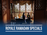 Royale Ramadan Specials in The Royale Chulan Kuala Lumpur from RM311