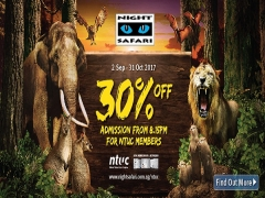 NTUC Card Members' Exclusive 30% OFF Admission in Night Safari
