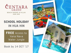 Enjoy and have a School Holiday Fun in Centara Grand Hua Hin