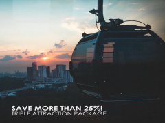 Triple Attractions Package with 25% Savings with Singapore Cable Car
