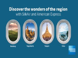 Discover the Wonders of the Region with American Express and SilkAir