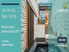Early Booking. Bigger Savings in Le Méridien Singapore, Sentosa