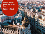 Amazing Deals to Europe with Swiss Airlines from SGD847