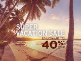 Super Vacation Sale with Up to 40% Savings in Participating Days Hotels
