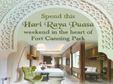 Spend Hari Raya Puasa in Hotel Fort Canning