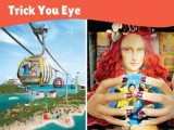 Trick Your Eye Package with One Faber Group Attractions