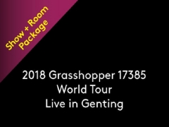 2018 Grasshopper 17385 World Tour Live in Resorts World Genting Package