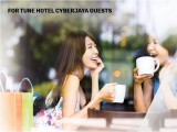 Exclusive to Guests of Tune Hotel Cyberjaya