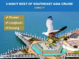 5-Night Best of Southeast Asia Cruise - Phuket, Langkawi & Penang