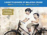 ​(NYE SAILING) 3-Night Pleasure of Malaysia Cruise - Malacca & Penang - December 2017