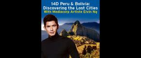 14D PERU & BOLIVIA: DISCOVERING THE LOST CITIES WITH MEDIACORP ARTISTE ELVIN NG