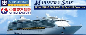 Royal Caribbean - Mariner of the Seas - 10D 9N Exotic Asia Shanghai to Singapore (FLY-CRUISE Package) via MU