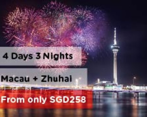 4 Days 3 Nights Macau + Zhuhai
