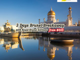 3 Days Brunei Breakaway Package with Royal Brunei Airlines
