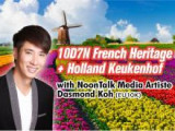 10Days 7 Nights French Heritage + Holland Keukenhof with Dasmond Koh