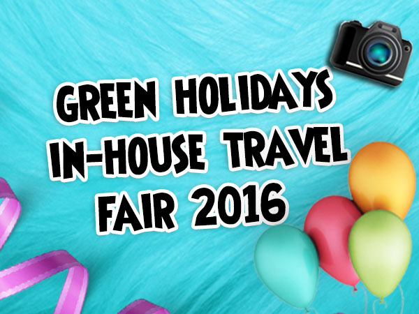 Green Holidays In-House Travel Fair 2016