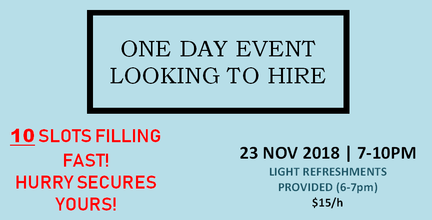 3-hours Event - 23rd November 2018 (7-10PM) @ $15/h