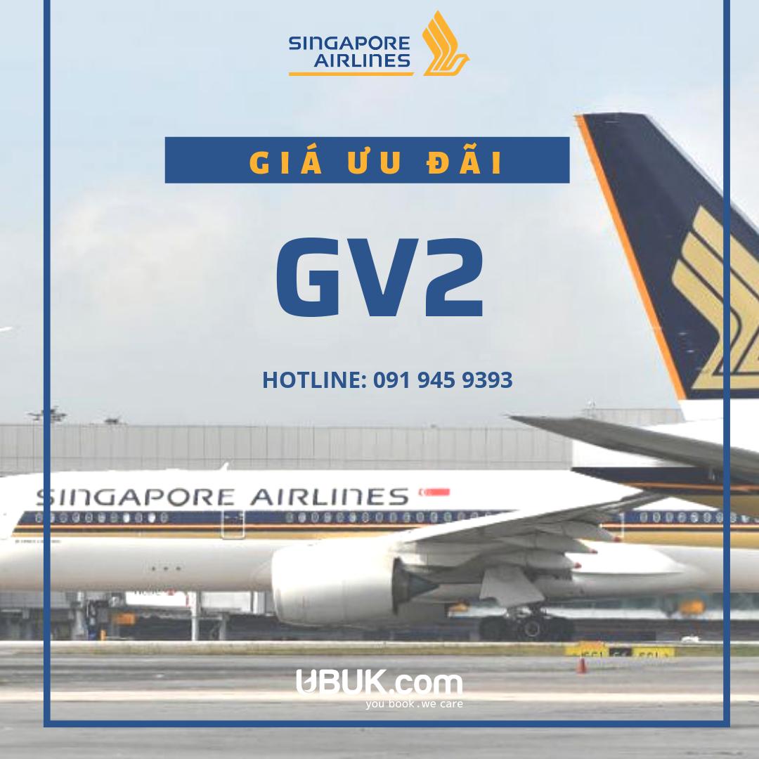 GIÁ ƯU ĐÃI GV2 CỦA SINGAPORE AIRLINES