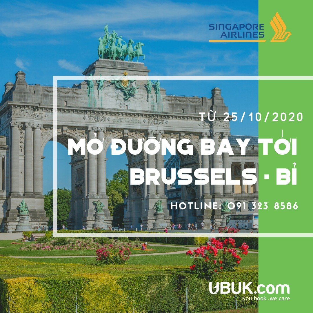 SINGAPORE AIRLINES MỞ ĐƯỜNG BAY TỚI BRUSSELS - BỈ TỪ 25/10/2020