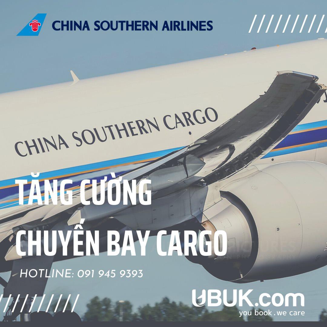 CHINA SOUTHERN AIRLINES TĂNG CƯỜNG CHUYẾN BAY CARGO