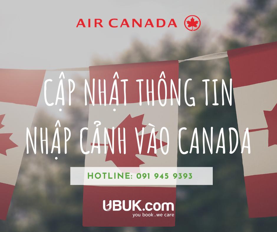 AIR CANADA CẬP NHẬT THÔNG TIN NHẬP CẢNH VÀO CANADA