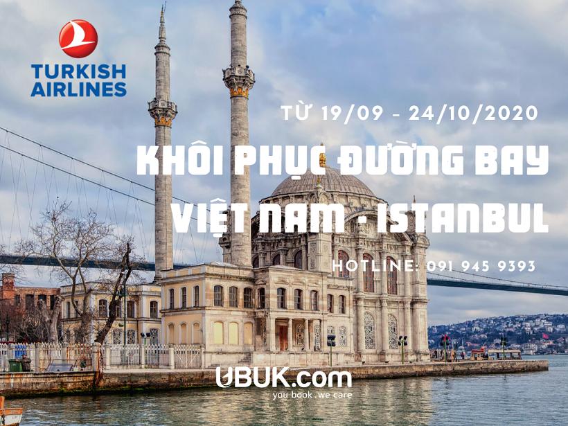 TURKISH AIRLINES KHÔI PHỤC ĐƯỜNG BAY VIỆT NAM - ISTANBUL TỪ 19/9/2020 ĐẾN 24/10/2020