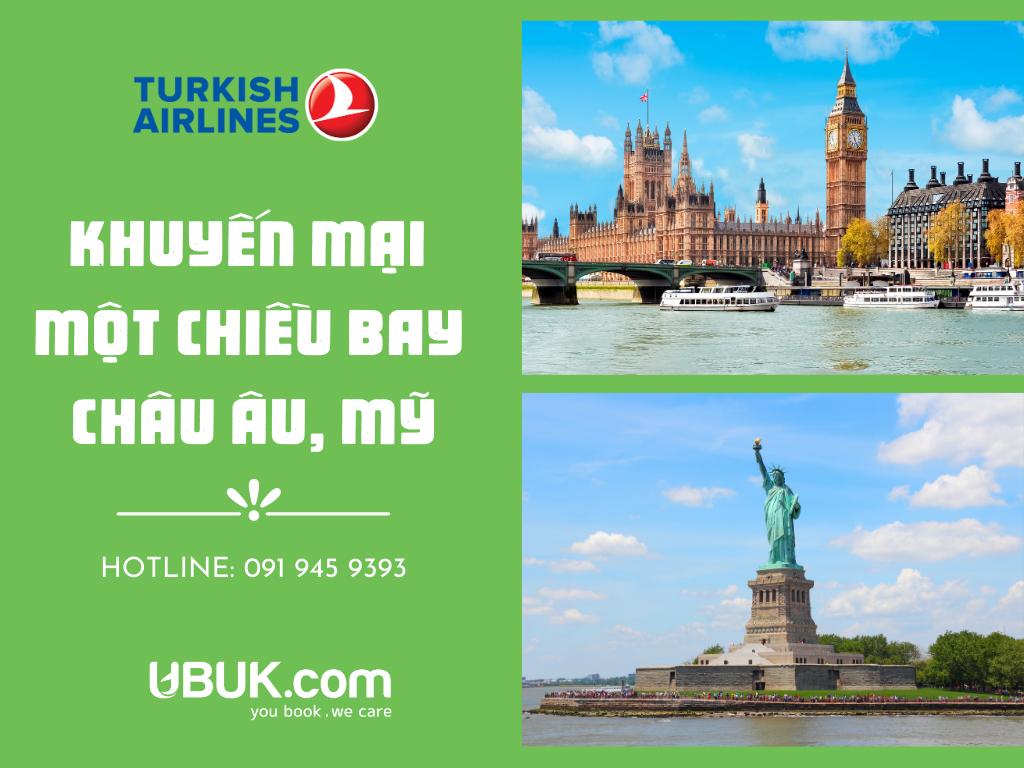 TURKISH AIRLINES KHUYẾN MẠI MỘT CHIỀU TỪ VIỆT NAM BAY CHÂU ÂU VÀ MỸ