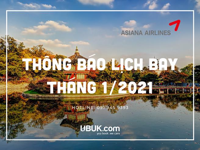 ASIANA AIRLINES THÔNG BÁO LỊCH BAY THÁNG 1/2021