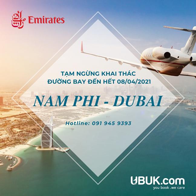 EMIRATES TẠM NGỪNG KHAI THÁC ĐƯỜNG BAY NAM PHI - DUBAI ĐẾN HẾT NGÀY 08/04/2021