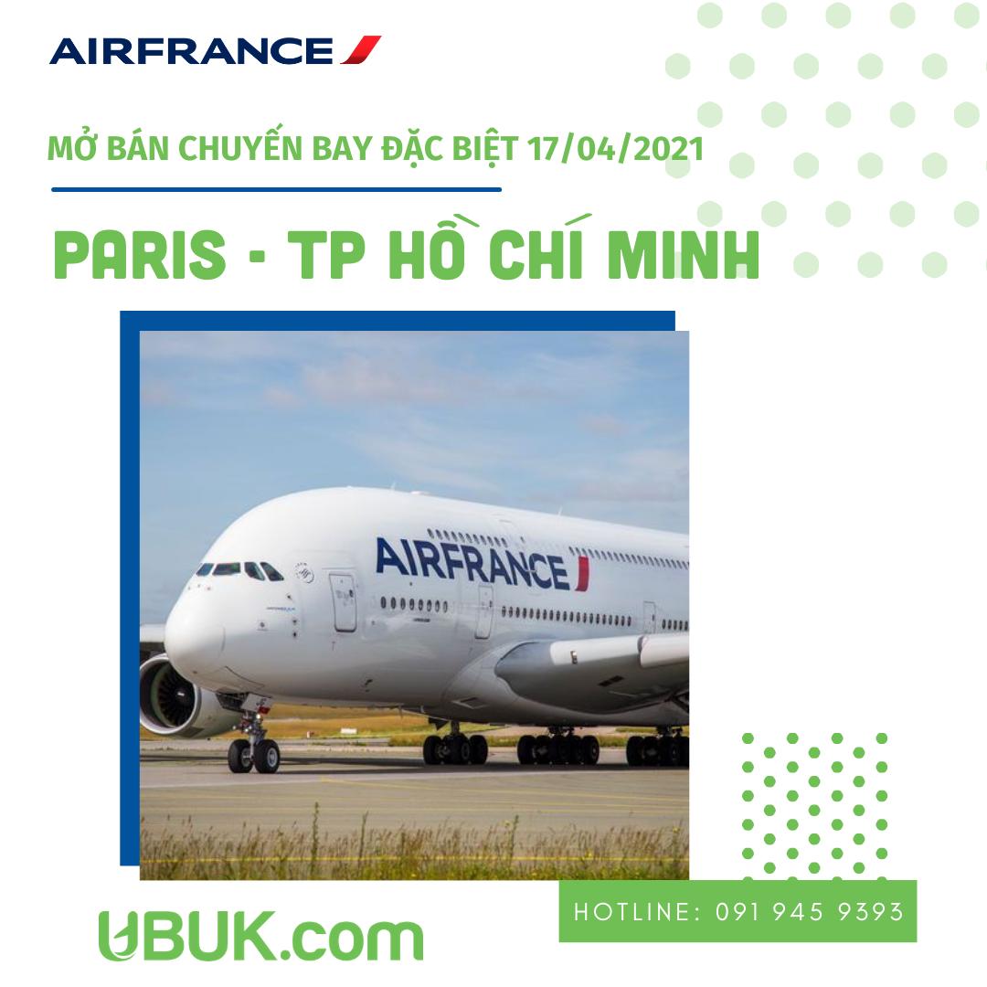 AIR FRANCE MỞ BÁN CHUYẾN BAY ĐẶC BIỆT HÀNH TRÌNH PARIS - TP HỒ CHÍ MINH 17/04/2021