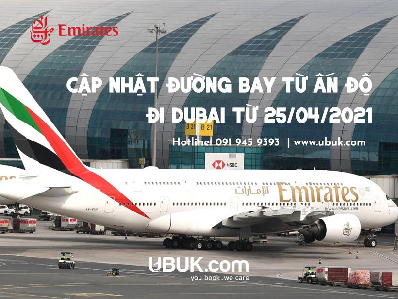 EMIRATES CẬP NHẬT ĐƯỜNG BAY TỪ ẤN ĐỘ ĐI DUBAI TỪ 25/04/2021