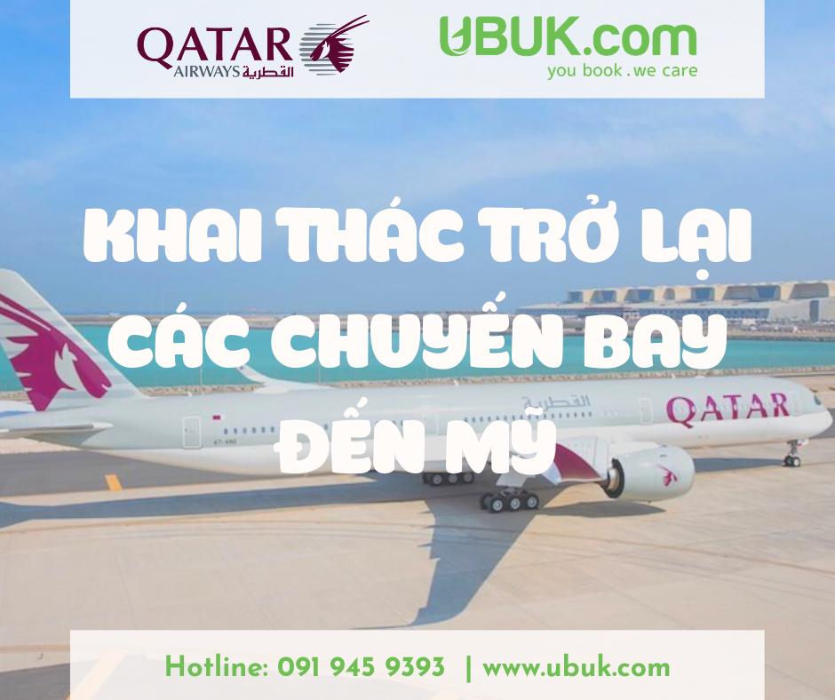 QATAR AIRWAYS KHAI THÁC TRỞ LẠI CÁC CHUYẾN BAY ĐẾN MỸ