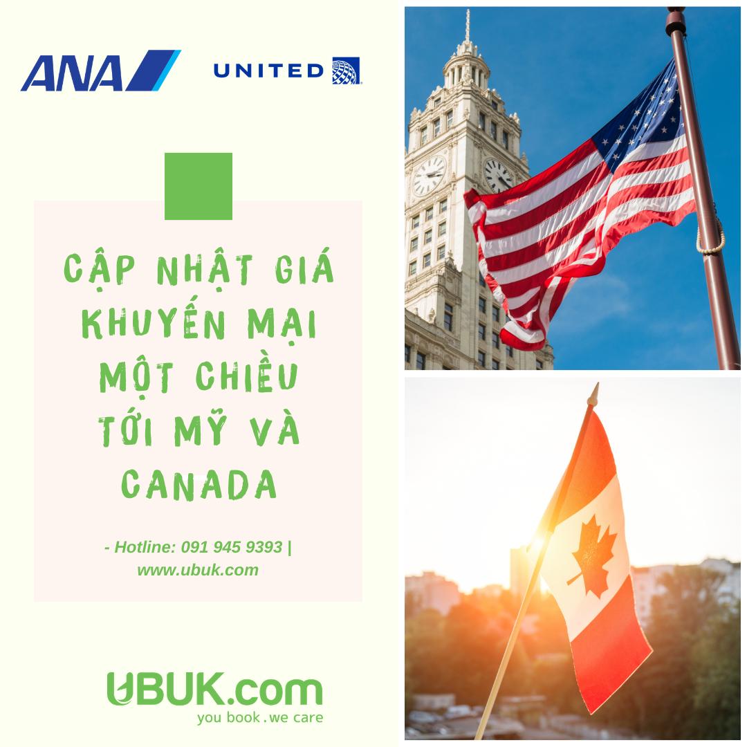ANA & UNITED CẬP NHẬT GIÁ KHUYẾN MẠI MỘT CHIỀU TỚI MỸ VÀ CANADA
