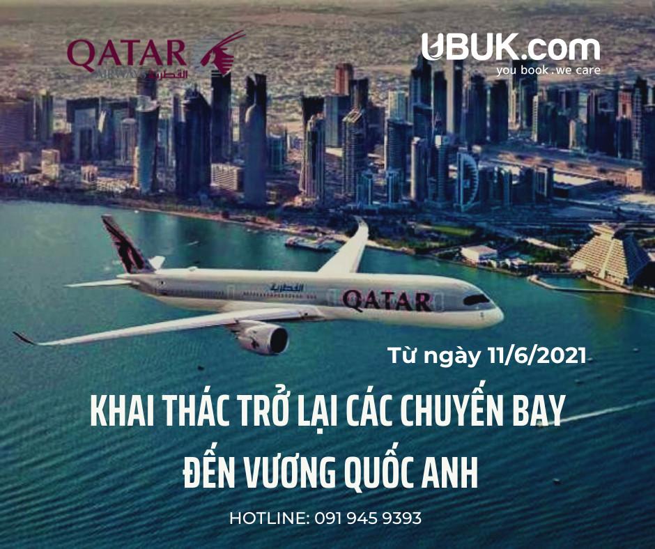 QATAR AIRWAYS KHAI THÁC TRỞ LẠI CÁC CHUYẾN BAY ĐẾN VƯƠNG QUỐC ANH
