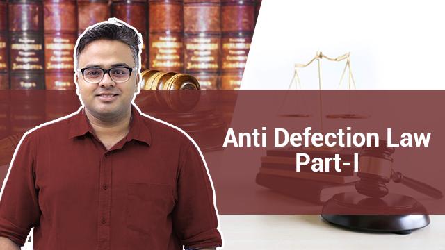 ANTI DEFECTION  Law Part 1