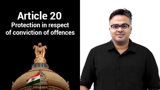 Article 20 Protection in respect of conviction of offences