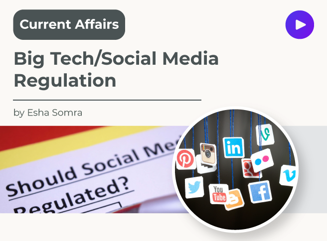Big Tech/Social Media Regulation