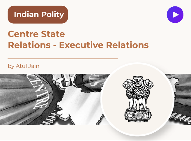 Centre State Relations - Executive Relations