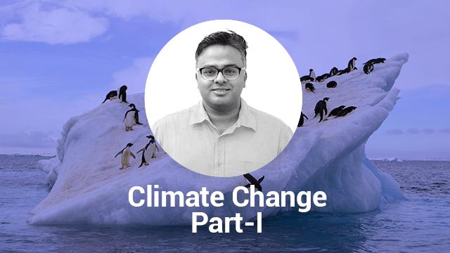 Climate Change Part 1