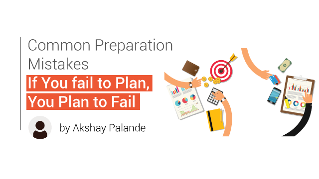 Common Preparation Mistakes: #6 Not Revising What You Have Studied