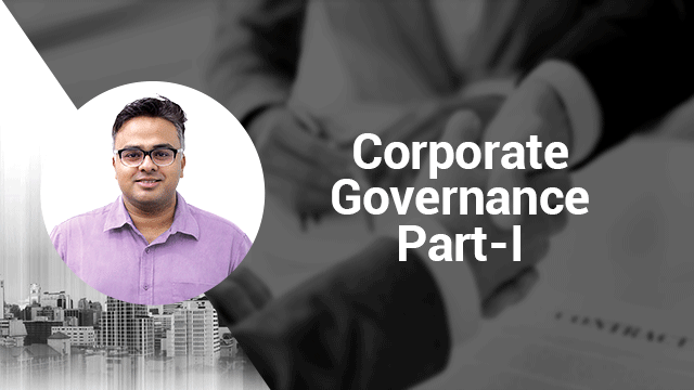 Ethics, Integrity & Aptitude - Corporate Governance