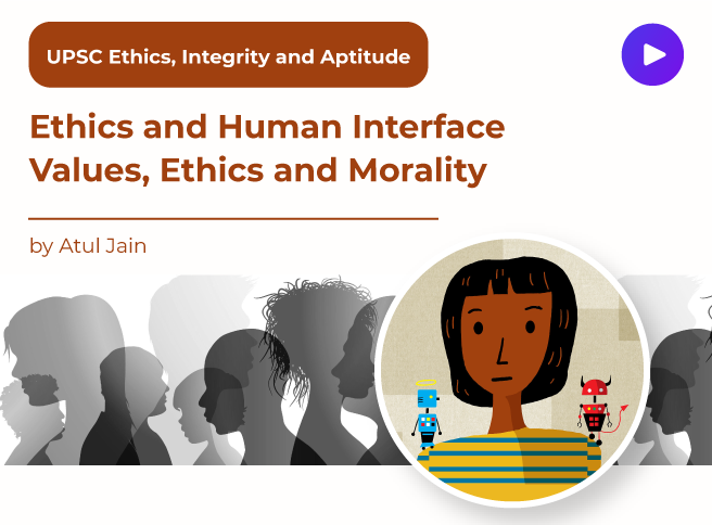 Ethics and Human Interface Values, Ethics and Morality