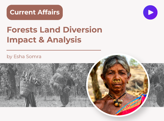 Forests Land Diversion Impact & Analysis