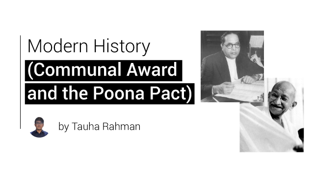 Modern History (Communal Award and the Poona Pact)
