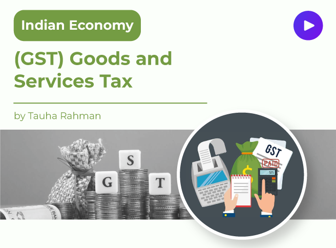 (GST) Goods and Services Tax