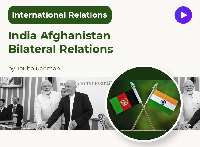India Afghanistan Bilateral Relations